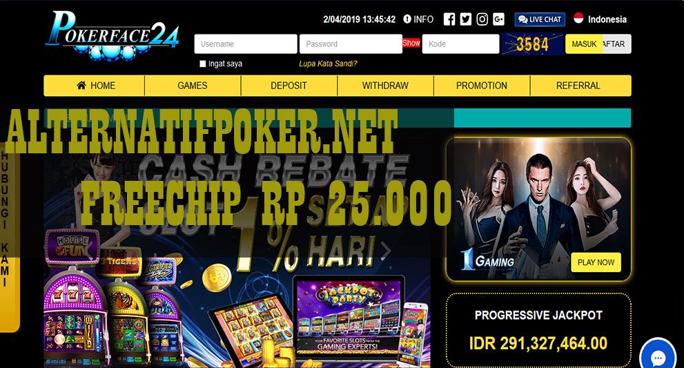PokerFace24 Freechips Gratis Rp 25.000 Tanpa Deposit